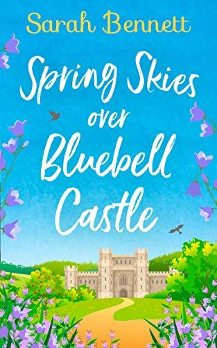 Spring Skies over Bluebell Castle