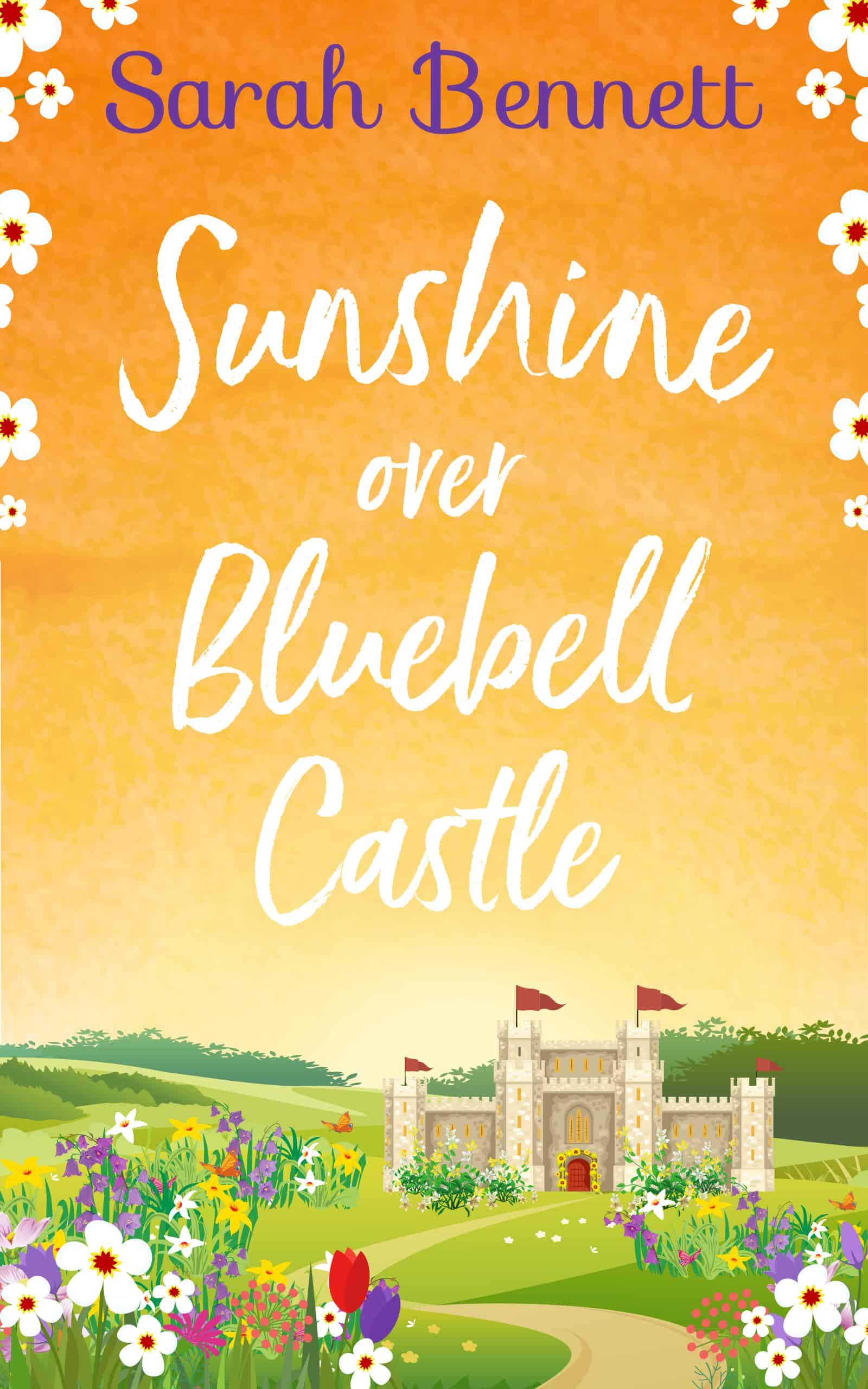 Sunshine over Bluebell Castle